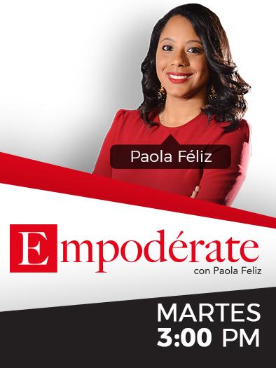 Empodérate con Paola Féliz