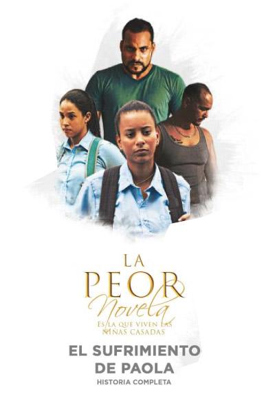 Vea en linea Película La Peor Novela | El Sufrimiento de Paola