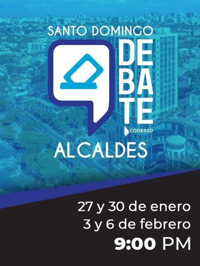 Santo Domingo Debate Alcaldes