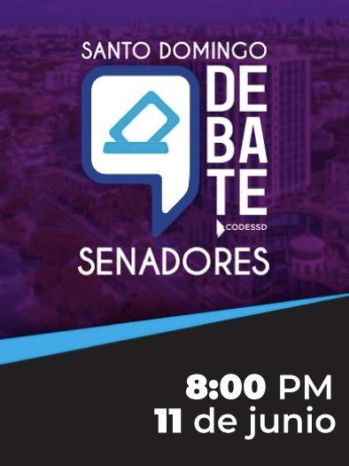 Santo Domingo Debate Senadores