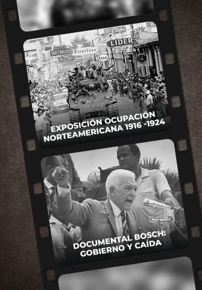 #ENDTV  Especial Exposición Ocupación Norteamericana 1916 -1924- Bosch Gobierno y Caída.
