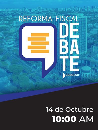 Santo Domingo Debate Reforma Fiscal