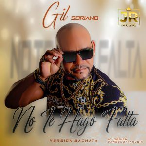 "Gil Soriano logra éxito con tema ""No te hago falta"""